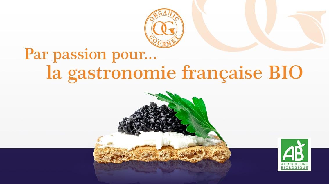 Organic Gourmet : le bio a l'etat pur !