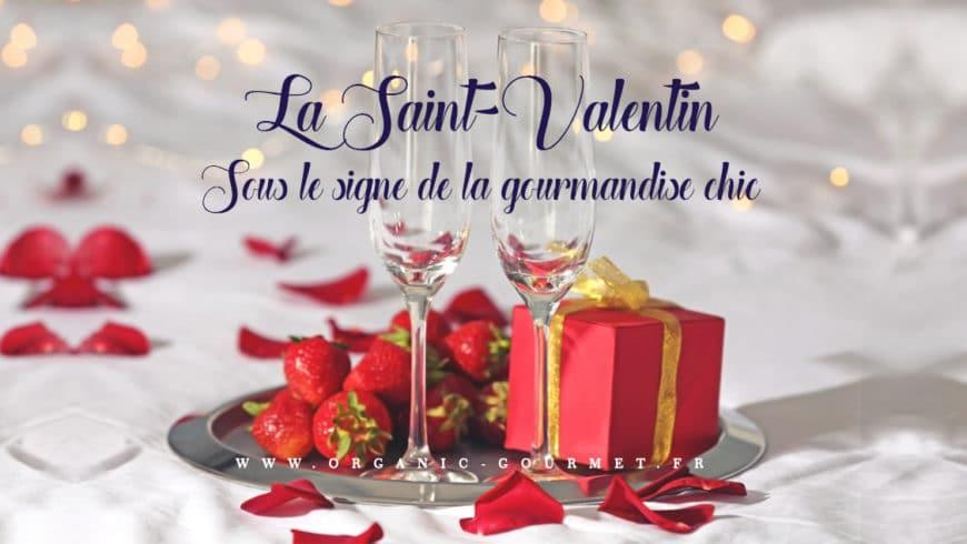 La Saint-Valentin, gourmande et epicee